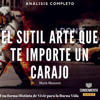026 - El Sutil Arte De Que Te Importe Un Carajo!