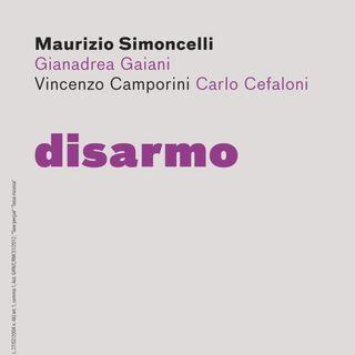 """Carlo Cefaloni """"Disarmo"""""""