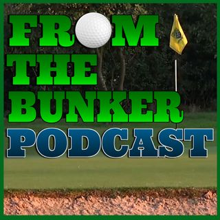 From The Bunker Golf Podcast - Episode 1 - 2019 US Open Preview