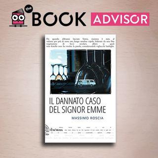 """""""Il dannato caso del Signor Emme"""": la genialità di Massimo Roscia."""