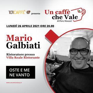 Mario Galbiati: Oste e me ne vanto