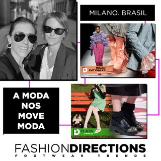 #94 Fashiondirections - As tendências  da moda italiana no Brasil