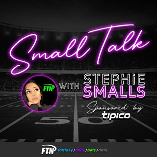 Small Talk with Stephie Smalls - NFL Draft Betting with Eliot Crist