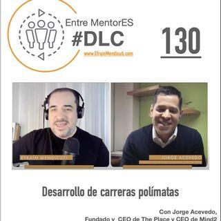 #DLC 130 con Jorge Acevedo