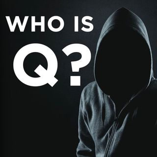 QAnon: Who or What is it?