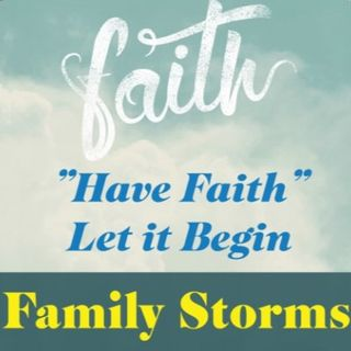 Family Storms Ep 64