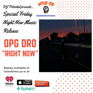Special Friday Night New Release - OPG DRO