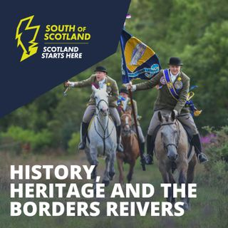 History, Heritage and the Border Reivers