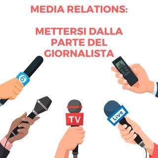 Media Relations: mettersi dalla parte del giornalista