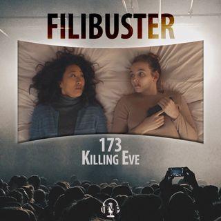 173 - Killing Eve