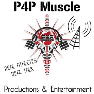 P4P Muscle Real Talk