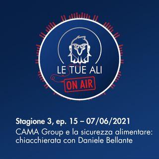 S3E15 - CAMA Group e sicurezza alimentare: chiacchierata con Daniele Bellante