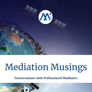 19 - Mediator Musings with Mary Davenport