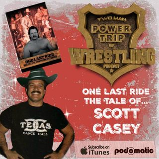 TMPT Feature Show #14: Cowboy Scott Casey Rides Again
