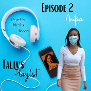 Episode 2: Naika