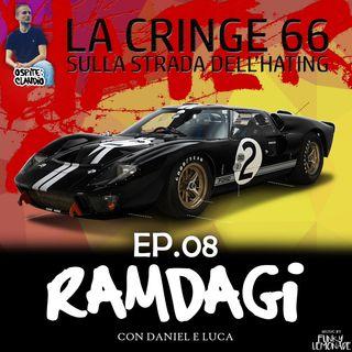 "I RAMDAGI - ""La Cringe 66: Sulla strada dell'hating"""