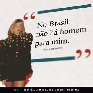 No Brasil não há homem para mim: tutorial de paquera em viagem | ep. 14