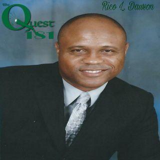 The Quest 181. Rico L. Dawson