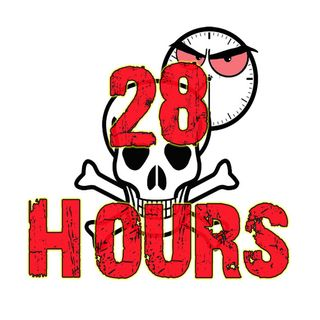 7:30 Show - 28 Hours