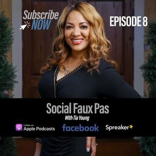 Social Faux Pas (Blunders) and Home Training. Episode 8