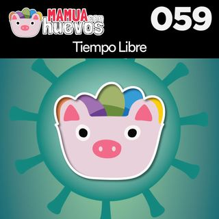 Tiempo Libre - MCH #059