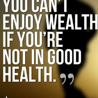 HEALTH IS WEALTH PART IV