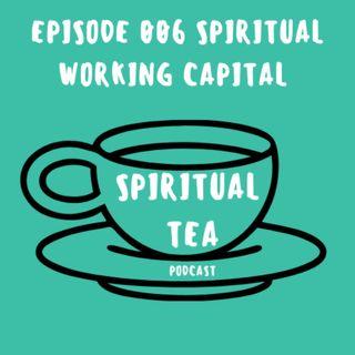006 Spiritual Working Capital
