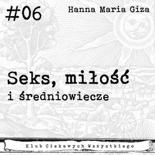 #06 - Seks, miłość i średniowiecze