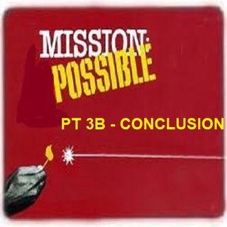 3.23 - P4T - MISSION POSSIBLE PT3B THE CONCLUSION