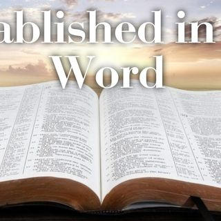 Established in the Word