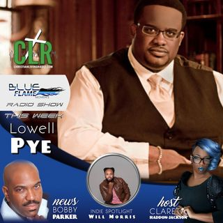 Blue Flame Radio - Lowell Pye