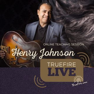 Henry Johnson - Jazz Guitar Lessons, Q&A, and Performances