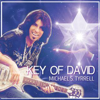 Michael Tyrrell | 444 The Key of David: Gods Healing Frequency
