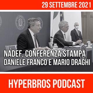 Conferenza stampa sulla NADEF del Presidente Draghi e del Ministro Franco