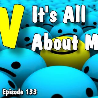 RV, It's All About Me, RV Talk Radio Ep.133