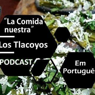 A comida nossa 07 Os Tlacoyos