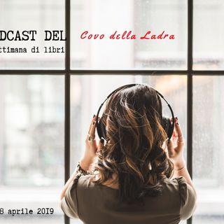 I podcast del Covo della Ladra - Lunedì 8 aprile