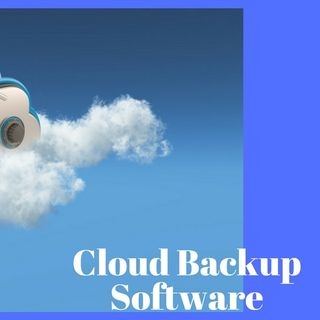 The Advantages and Disadvantages of Cloud Backup Software