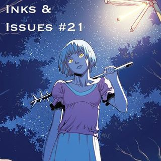 Inks & Issues #21 - Wayward Part 1 w/Tim Lanning