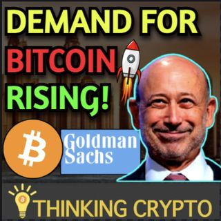 Goldman Sach's Says Bitcoin Demand is Rising & Wants BTC ETF & Exploring Crypto Custody!