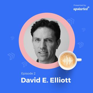 Episode 2: Coming up with ideas with David E. Elliott