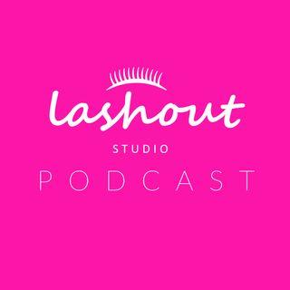 Lashout Studio SFV Podcast