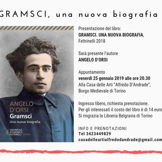 """Quarta puntata Radio Scoiattolo: Angelo D'Orsi presenta il suo libro  """"Gramsci una nuova biografia"""""""