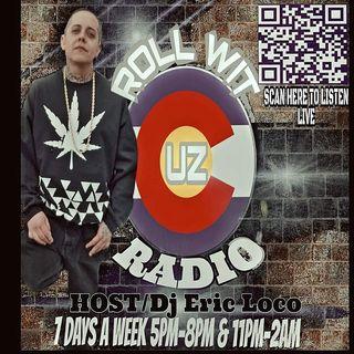 Roll Wit Uz Radio Live From Denver Colorado