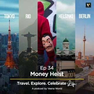 Ep 34: It's Time for Money Heist