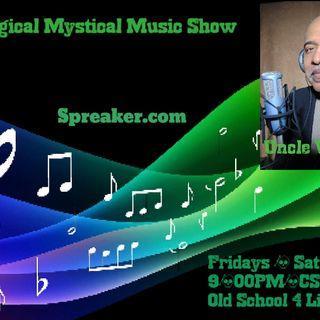 The Magical Mystical Music Show 7-4-2020