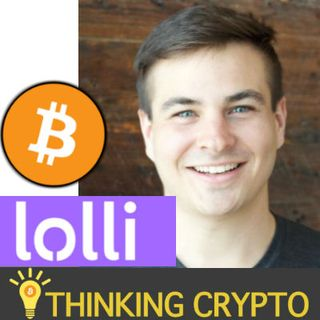 Interview: Lolli CEO Alex Adelman - Earn Free Bitcoin While Shopping - Canada Expansion - Mobile App Incoming