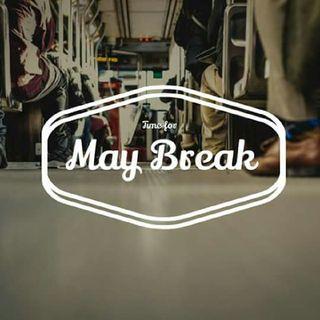 May Break It's Back