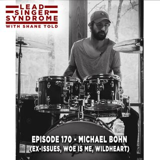 Michael Bohn (ex-Issues, Woe Is Me, WildHeart)
