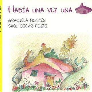 Había una vez una casa, cuento infantil de Graciela Montes